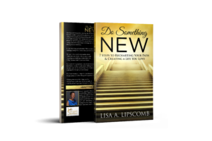 Book cover- Do Something New 7 Steps to Recharting Your Path & Creating a Life You Love